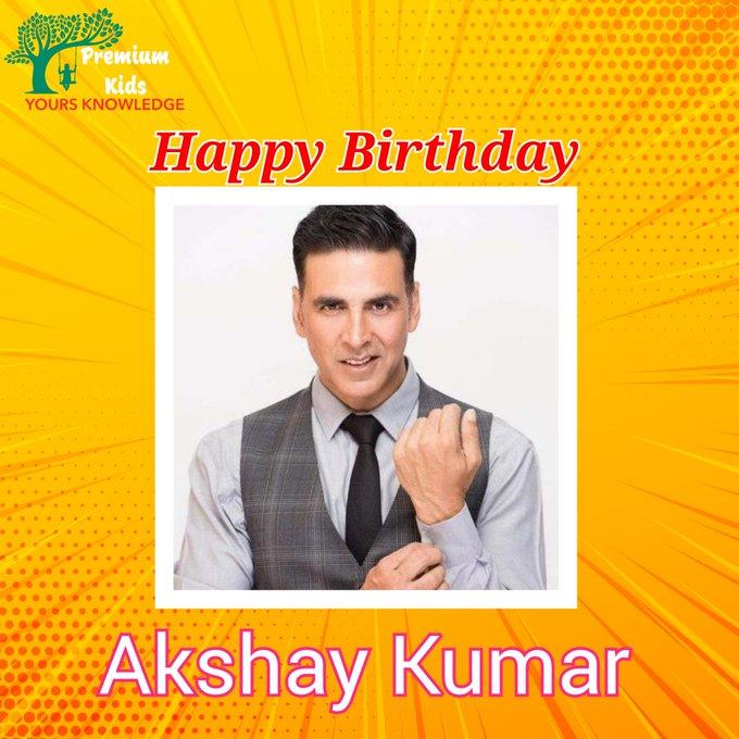 Happy Birthday to you Akshay Kumar