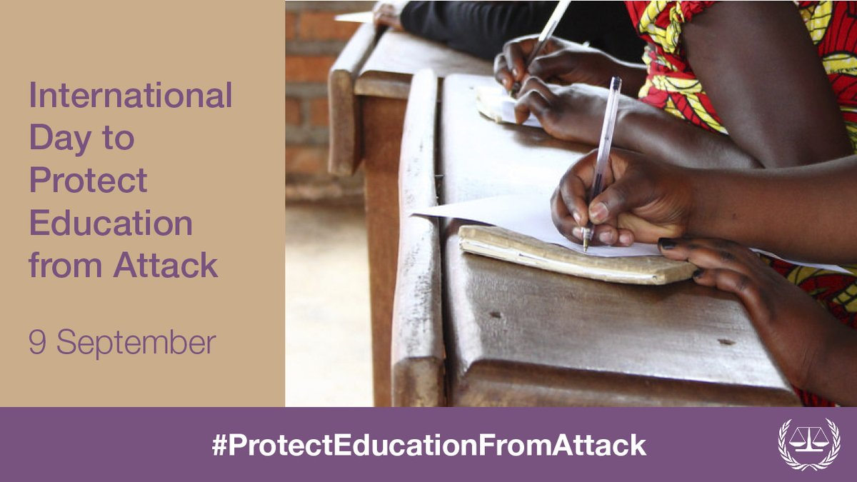 Directing attacks against schools is a #warcrime under the #ICC #RomeStatute. To prevent crimes affecting children is to protect our greatest hope for the future and a #morejustworld. Join us today in marking @UN International Day to #ProtectEducationFromAttack #UniteToProtect