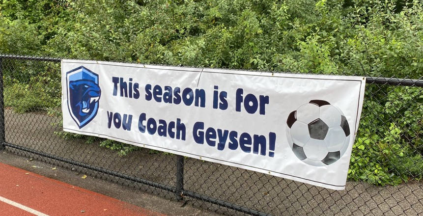 Thank you Signs by Cam for donating this banner to the Girls Varsity Soccer team to honor Coach Geysen!