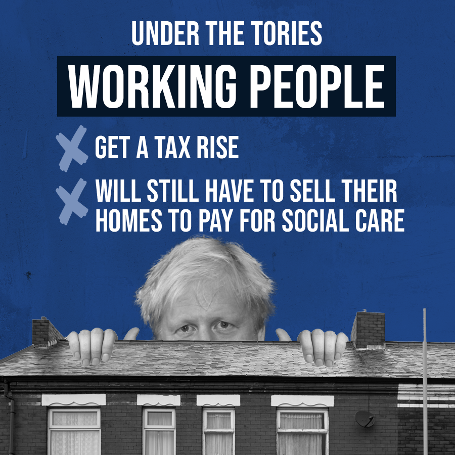 Working people get a tax rise and most of the tax won't even go towards social care. Boris Johnson's plan won't work and it's not fair.