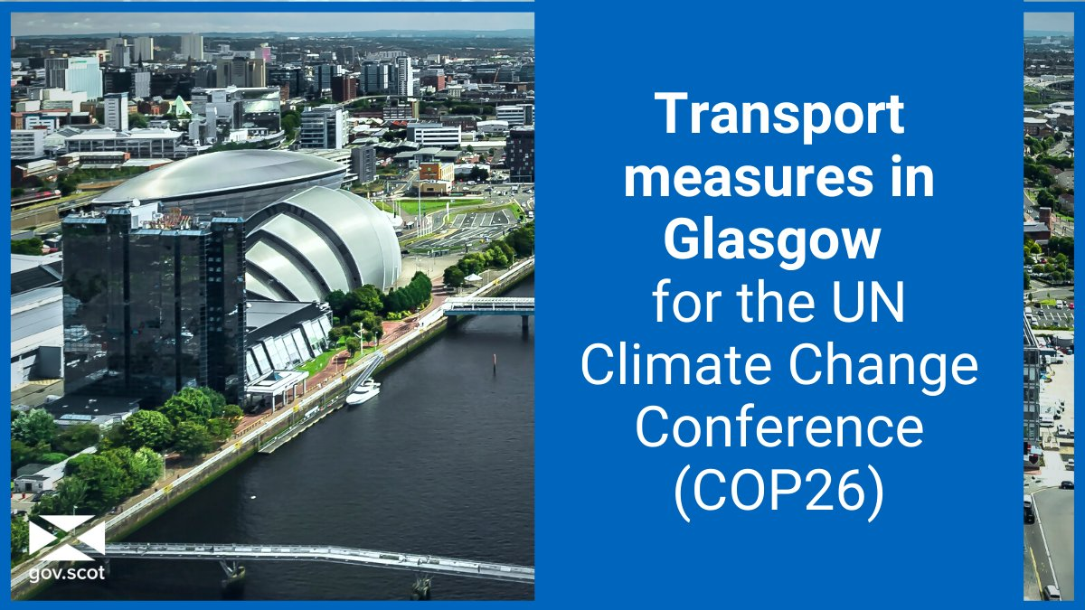The UN Climate Change Conference (#COP26) begins in Glasgow on 31 October. ℹ Transport measures will be in place during the event. Find out what this means for the public, visitors and businesses. Plan ahead ➡ bit.ly/COPTransportPl…
