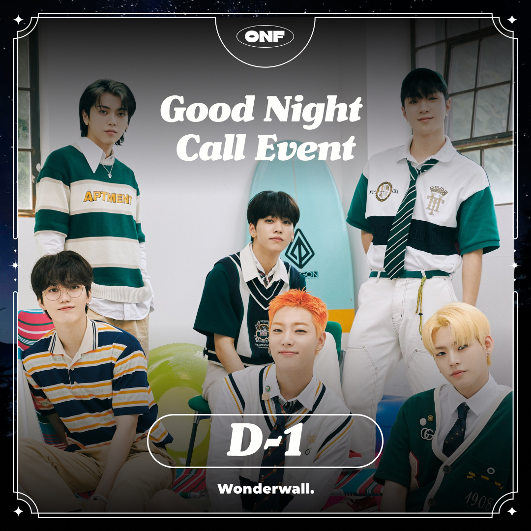 [ @wm_onoff X Wonderwall.] SUMMER POPUP ALBUM [POPPING] 1:1 GOOD NIGHT CALL EVENT Would you like some warm video call? ONF has got your back. Only one more day left to enter the draw for your lullaby Good Night Call Event. 📆 9.12 6PM – 9.15 11:59PM 🔗 bit.ly/3A3IBMF