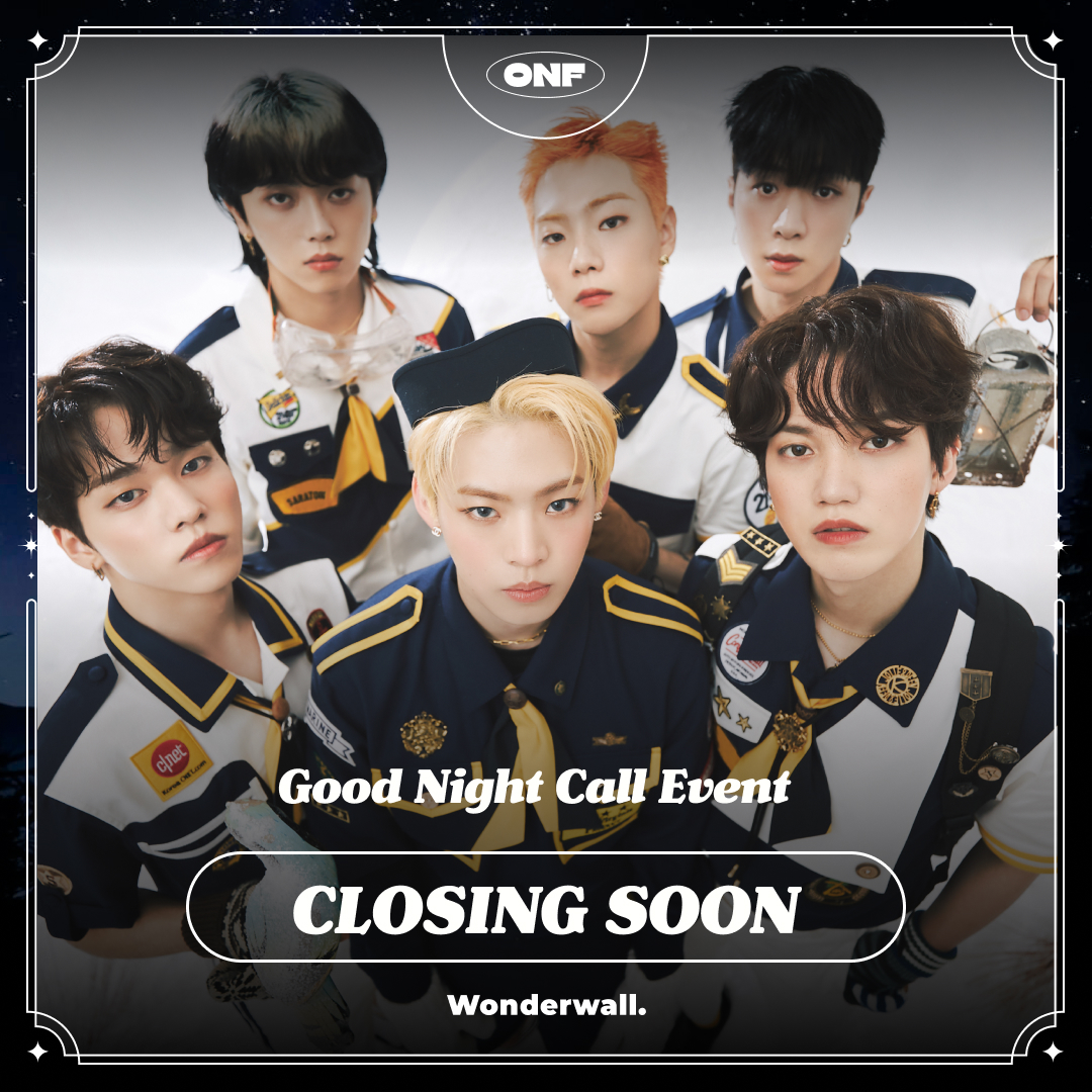 [ @wm_onoff X Wonderwall. ] SUMMER POPUP ALBUM [POPPING] 1:1 GOOD NIGHT CALL EVENT #ONANDOFF #ONF Zzz🥱 Last chance to enter the draw for World's most comforting Good Night Call Event. 📆 9.12 (SUN) 6PM – 9.15 (WED) 11:59PM 🔗 bit.ly/3A3IBMF