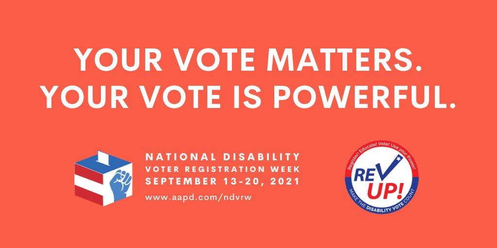 """Gráfico rectangular rojo con texto blanco en mayúsculas que dice """"Tu voto es importante. Tu voto es poderoso """". A continuación se muestran los logotipos blanco, azul y rojo de la Semana Nacional de Registro de Votantes por Discapacidad a la izquierda y REV UP a la derecha."""