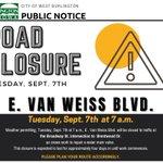 E Van Weiss will be closed beginning 9-7-21 for a water main (valve) repair https://t.co/7Xnk2SbrY0
