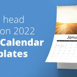Image for the Tweet beginning: 2022 Calendar templates are ready