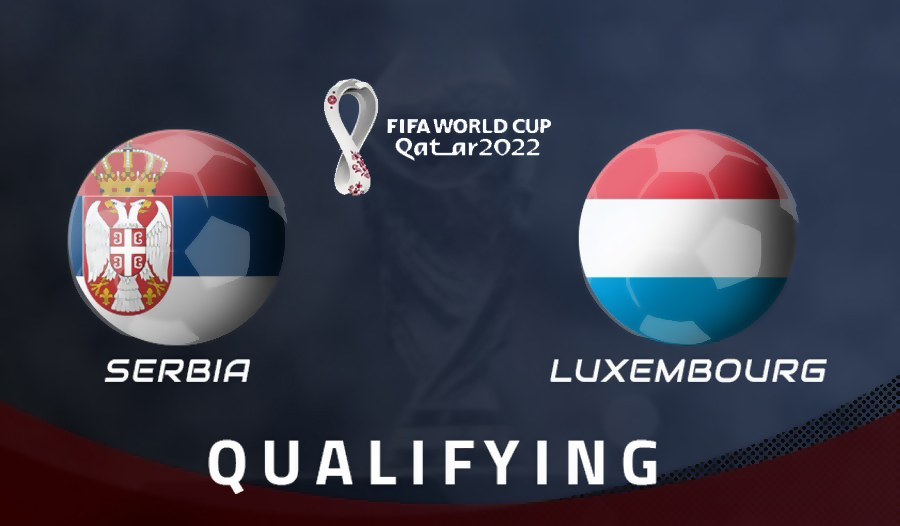 Serbia vs Luxembourg Highlights 04 September 2021