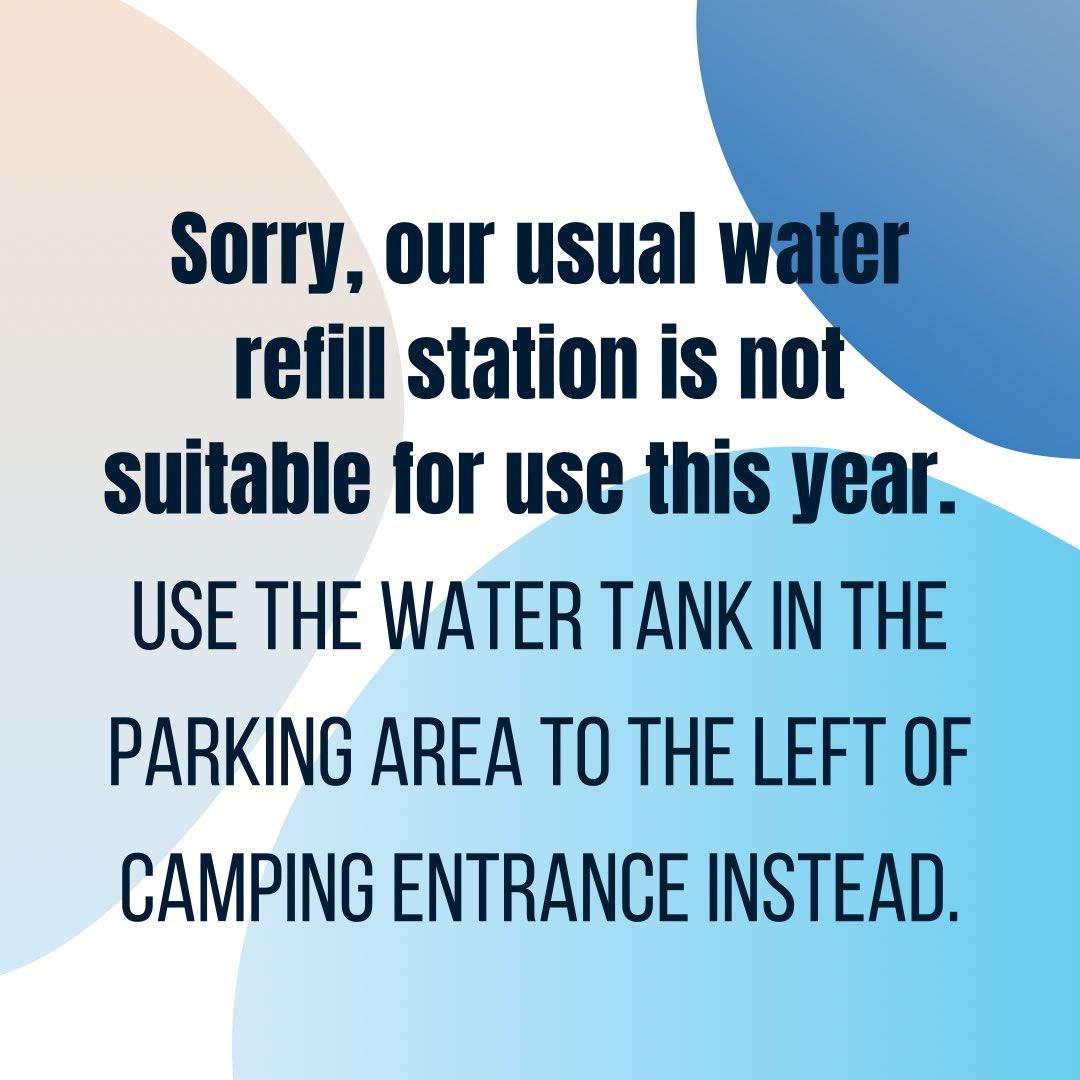 Water refill at tank near camping entrance.