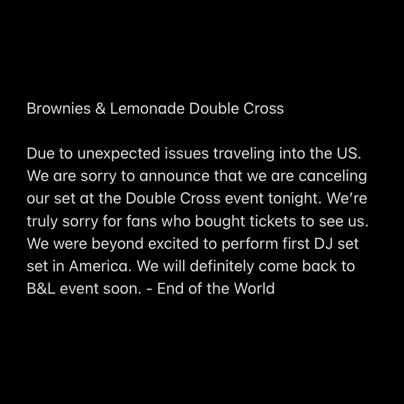 We are devastated to break the news. We were beyond excited for this event.