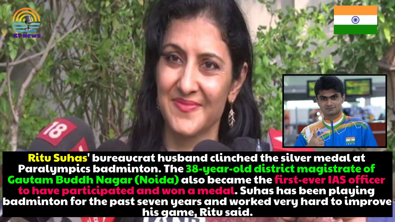 Ritu Suhas, wife of Silver medalist and Noida DM Suhas LY, says he did the impossible at the Tokyo Paralympics