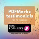 Image for the Tweet beginning: PDFMarkz Testimonials PDF to InDesign:   ---