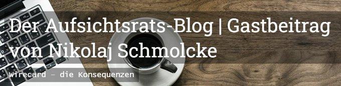 Der Aufsichtsrats-BlogGastbeitrag von Nikolaj Schmolcke | Bilanz verstehenWirecard – die Konse....