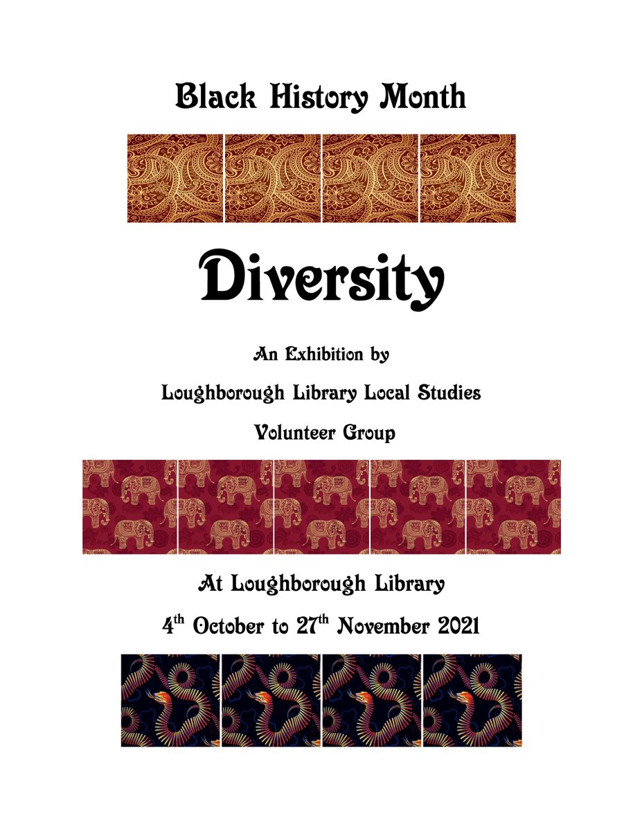 RT @Loughlibvol: Diversity an exhibition for Black History Month at The Local and Family History Centre at Loughborough Library opens 4th October to 27th November. Free Entry during staffed Library hours.