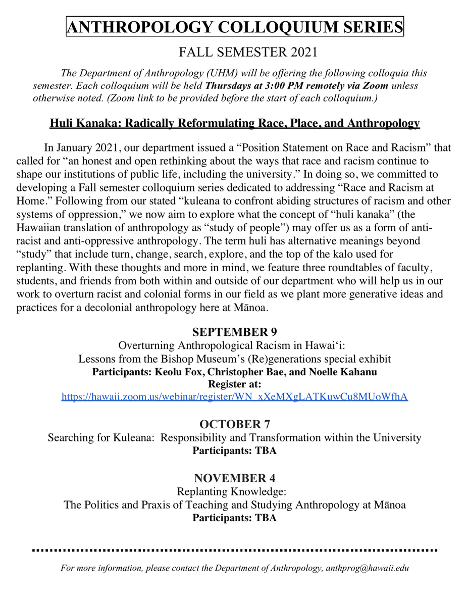 """Register for @ManoaAnthro 's Colloquium Series - """"Huli Kanaka: Radically Reformulating Race, Place, and Anthropology"""" tomorrow at 3pm HST via Zoom. Participants include @KeoluFox , @paleobae and Noelle Kahanu, a graduate of @uhmpolisci https://t.co/keVEWndPwK"""