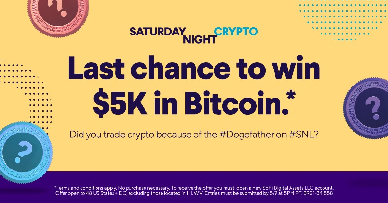 test Twitter Media - Last chance to win our Saturday Night Crypto giveaway! Did you make any trades because of the #Dogefather's appearance on SNL last night?  To enter: ✔️ Follow ✔️ RT with your answer ✔️ Use #InvestWithSoFi No purchase necessary. #SweepsEntry Official Rules: https://t.co/efFGAjuCjm https://t.co/xAS8R9hAxU