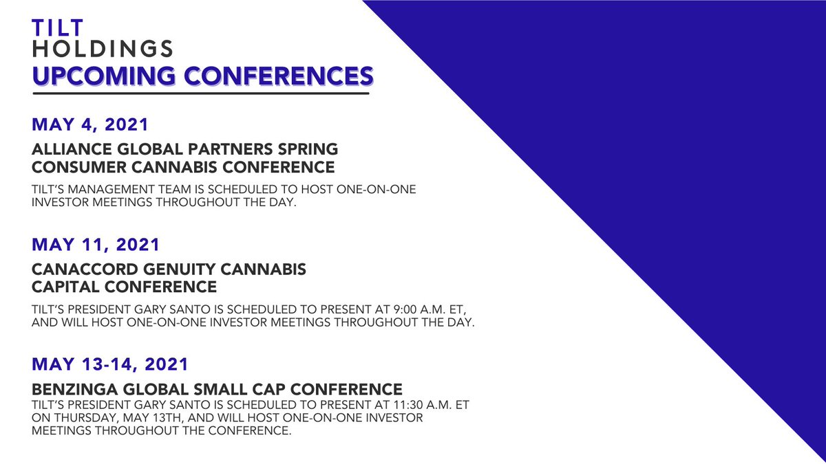 TILT_Holdings: The TILT leadership team will participate at three conferences in May 2021. For more information about the conferences or to schedule a one-on-one meeting during these events, email investors@tiltholdings.com. #cannabisindustry $TILT $TLLTF