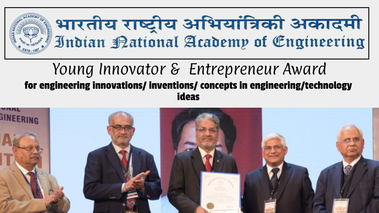 INAE Young Innovator & Entrepreneur Award, Apply by 30 June 2021