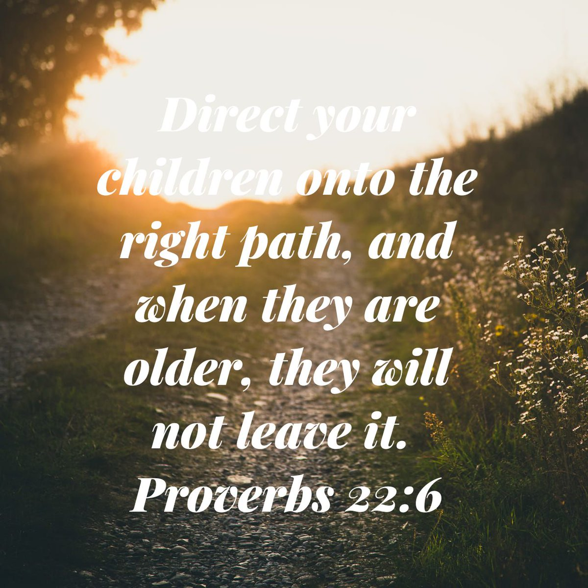 Direct your children onto the right path, and when they are older, they will not leave it. Proverbs 22:6 NLT  https://t.co/lYXEqY6RCK https://t.co/XC6ceJgwON