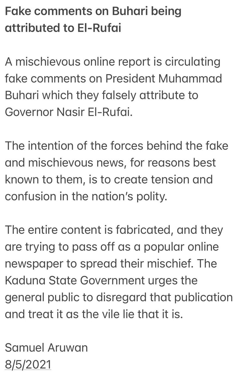 Fake comments on President @MBuhari which they falsely attributed to Governor @elrufai