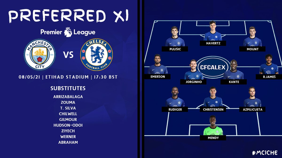 #ManCity 🆚 #Chelsea  Preferred XI for today's game: - Strong lineup - RJ for Silva - Rest Chilwell, played 4 games in a row - Pulisic for Werner - Rest many players against Arsenal - FA Cup Final next weekend - Keep the momentum going - #COYB  #CFC | #MCICHE | #PremierLeague https://t.co/8yqsXs28ka