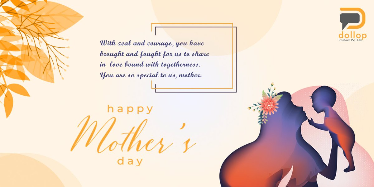 """With zeal and courage, you have brought and fought for us to share in #love bound with togetherness. You are so special to us, #mother.""  Wish You All #happymothersday❤️   #DollopInfotech #happy #mothersday❤️ #celebration #Team #Congratulations  #motherlove #mothersdayspecial https://t.co/qapypsytcn"