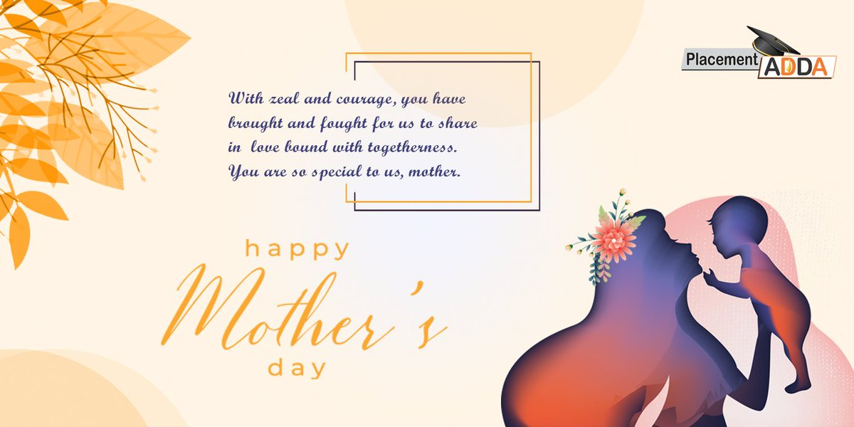 """With zeal and courage, you have brought and fought for us to share in #love bound with togetherness. You are so special to us, #mother.""  Wish You All #happymothersday❤️   #placementsadda #happy #mothersday❤️ #celebration #Team #Congratulations  #motherlove #mothersdayspecial https://t.co/y70J0w1Cel"