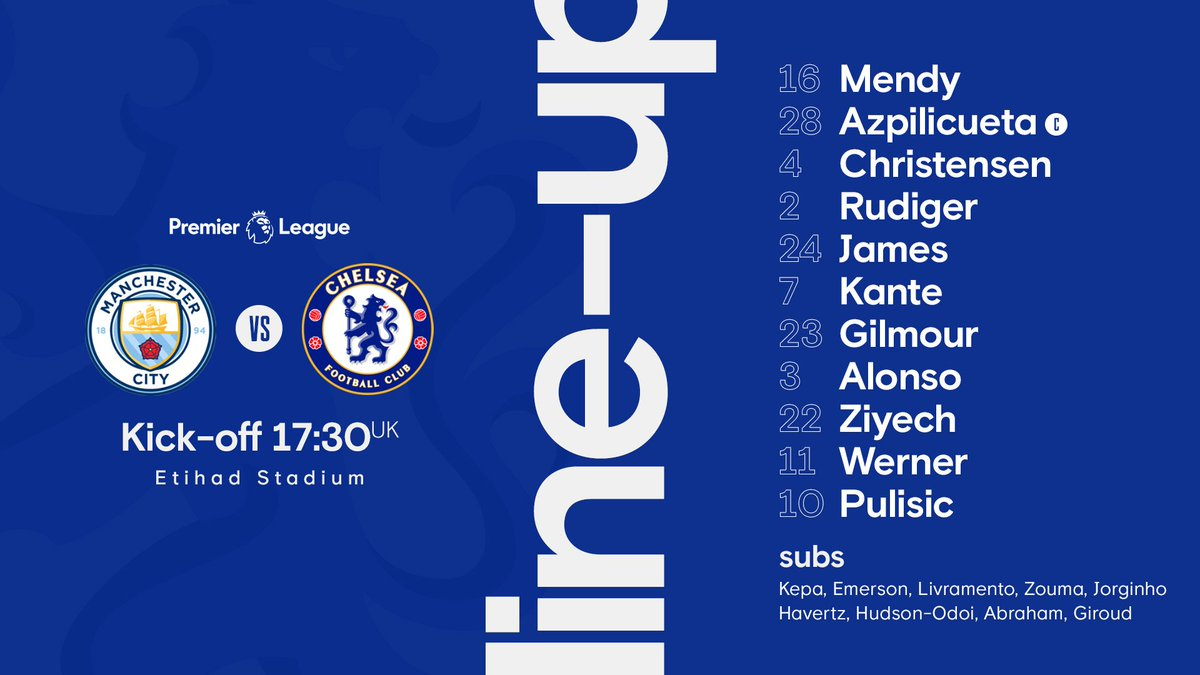 Team news is in for #MCICHE! 🤝  Here's how the Blues line up... https://t.co/f8EkVYLR8n