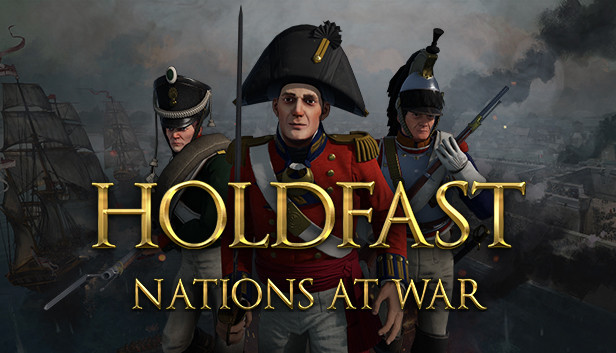 Holdfast: Nations At War is $9.89 on Steam
