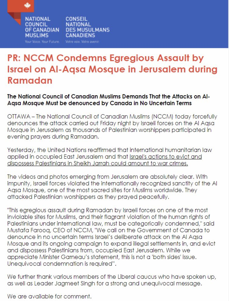 The National Council of Canadian Muslims (NCCM) today forcefully denounces the attack carried out Friday night by Israeli forces on the Al Aqsa Mosque in Jerusalem as thousands of Palestinian worshippers participated in evening prayers during Ramadan.  Full statement: https://t.co/0ddujR3y8y