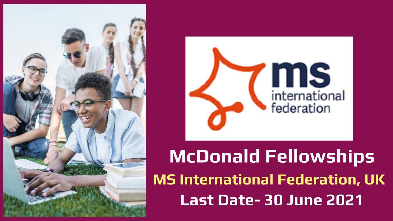 McDonald Fellowships by MS International Federation, United Kingdom