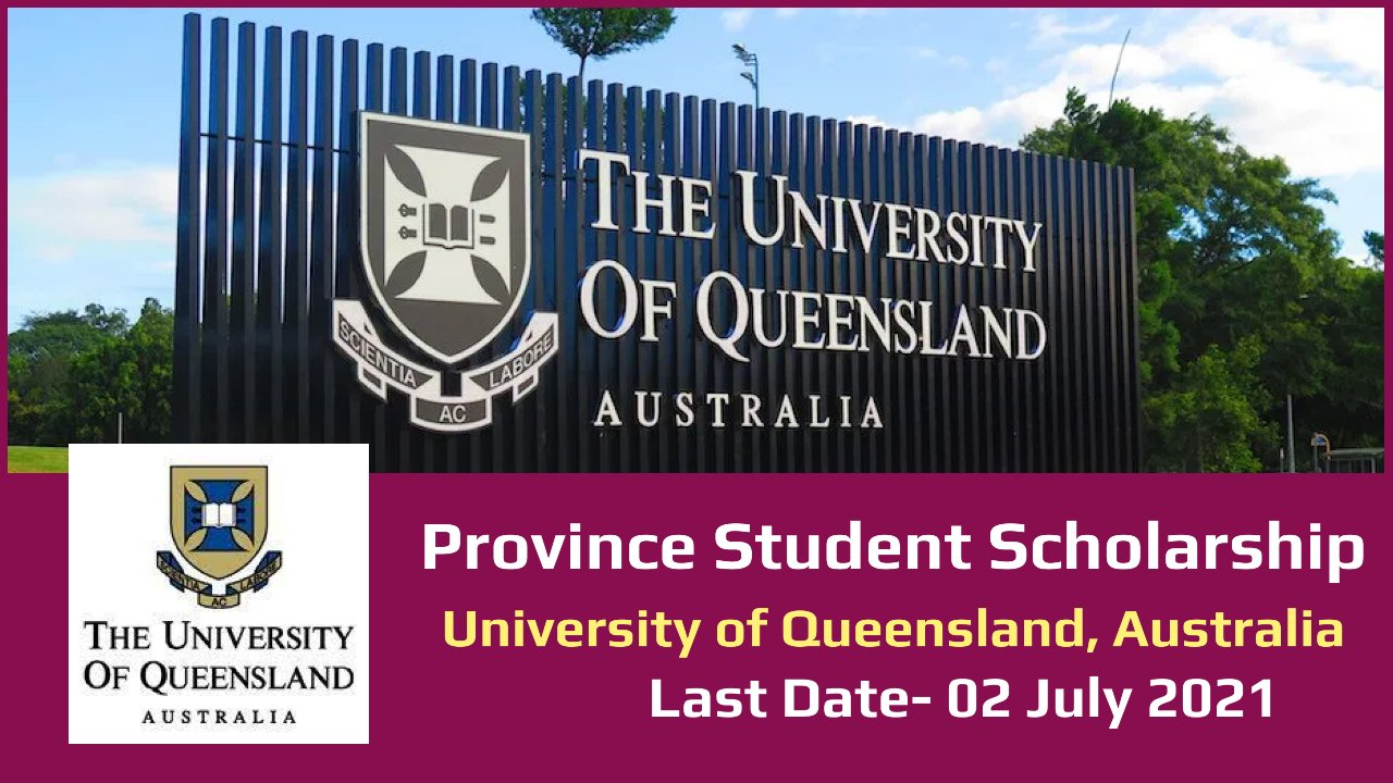 Province Student Scholarship by  University of Queensland, Australia