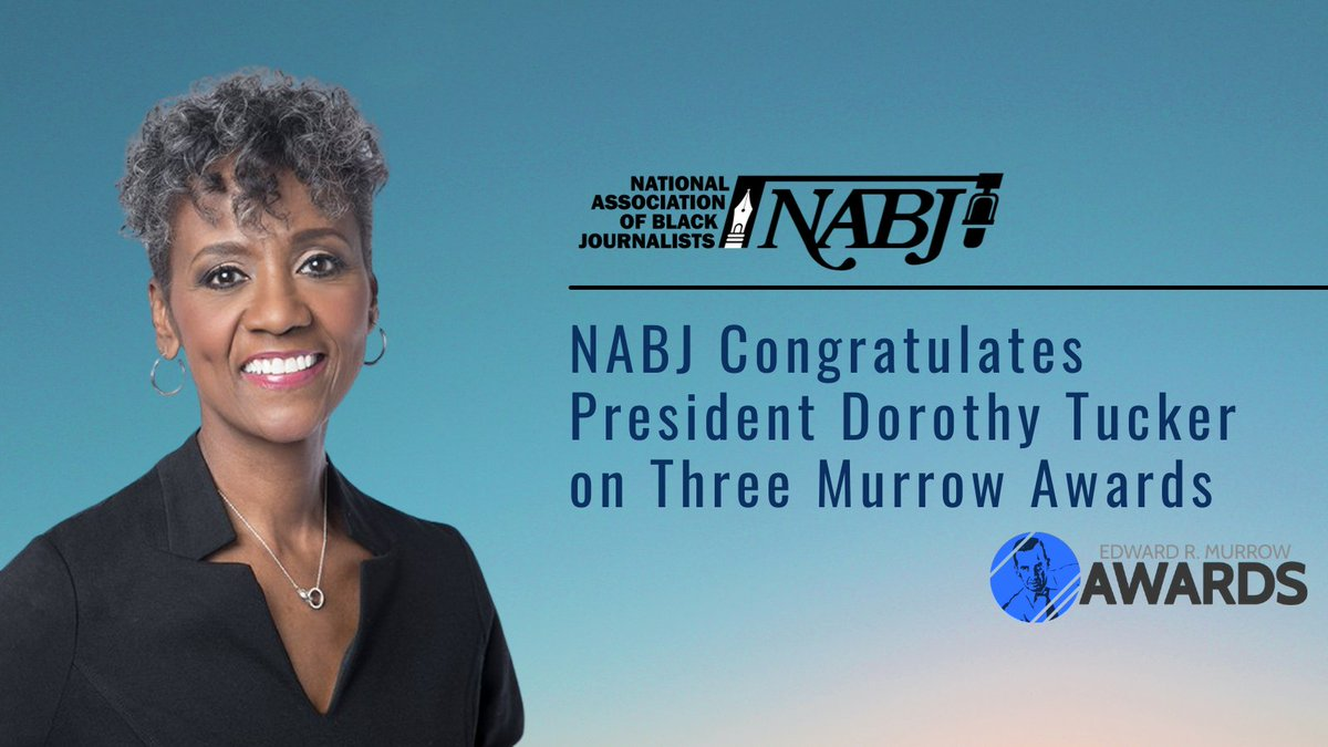 NABJ Congratulates President Tucker @Dorothy4NABJ  on Three Murrow Awards! Members tag us @nabj so we can retweet your awards!   https://t.co/Wxol3fTCVL https://t.co/MkEIRb4AKb