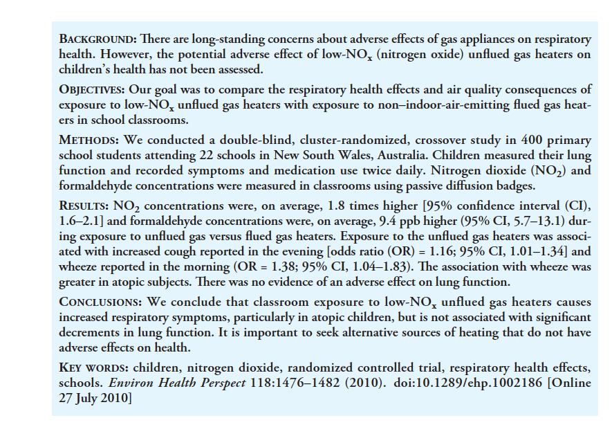 In 2010, the NSW government (I think under  @KKeneally...?) did a study of the health impacts of these low NOx heaters. The study occurred over a short period of winter and found elevated rates of wheeze and asthma symptoms *from the 'low-NOx' heaters*.