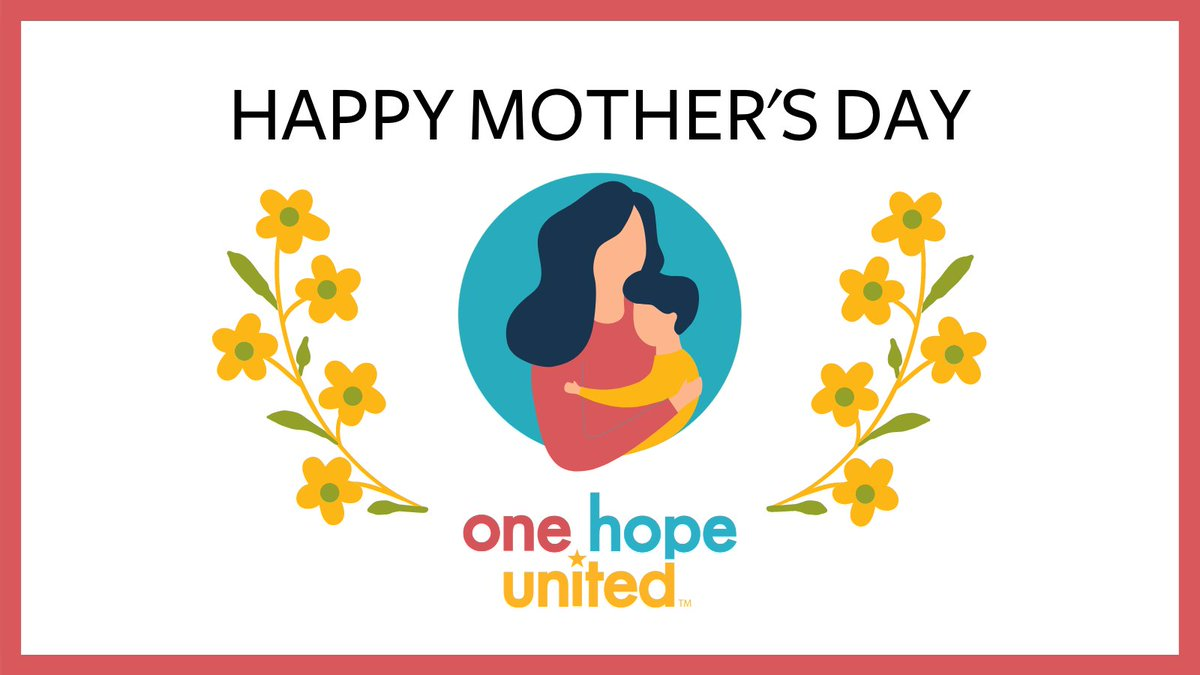 test Twitter Media - Happy Mother's Day! Today we celebrate mother figures who love selflessly, and make a difference in children's lives every day.  #OneHopeUnited #LifeWithoutLimits #HappyMothersDay #CelebratingMothers https://t.co/H0CqAUbtSR