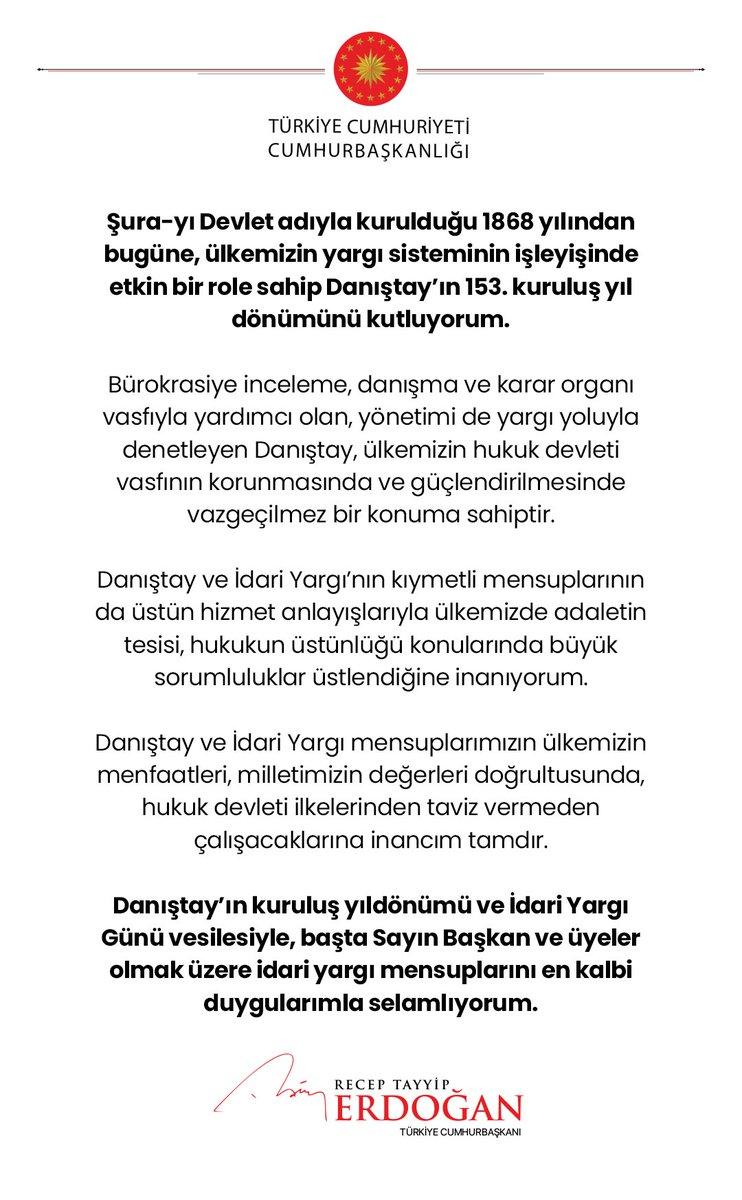 """Cumhurbaşkanı @RTErdogan: """"Şura-yı Devlet adıyla kurulduğu 1868 yılından bugüne, ülkemizin yargı sisteminin işleyişinde etkin bir role sahip Danıştay'ın 153. kuruluş yıl dönümünü kutluyorum."""""""