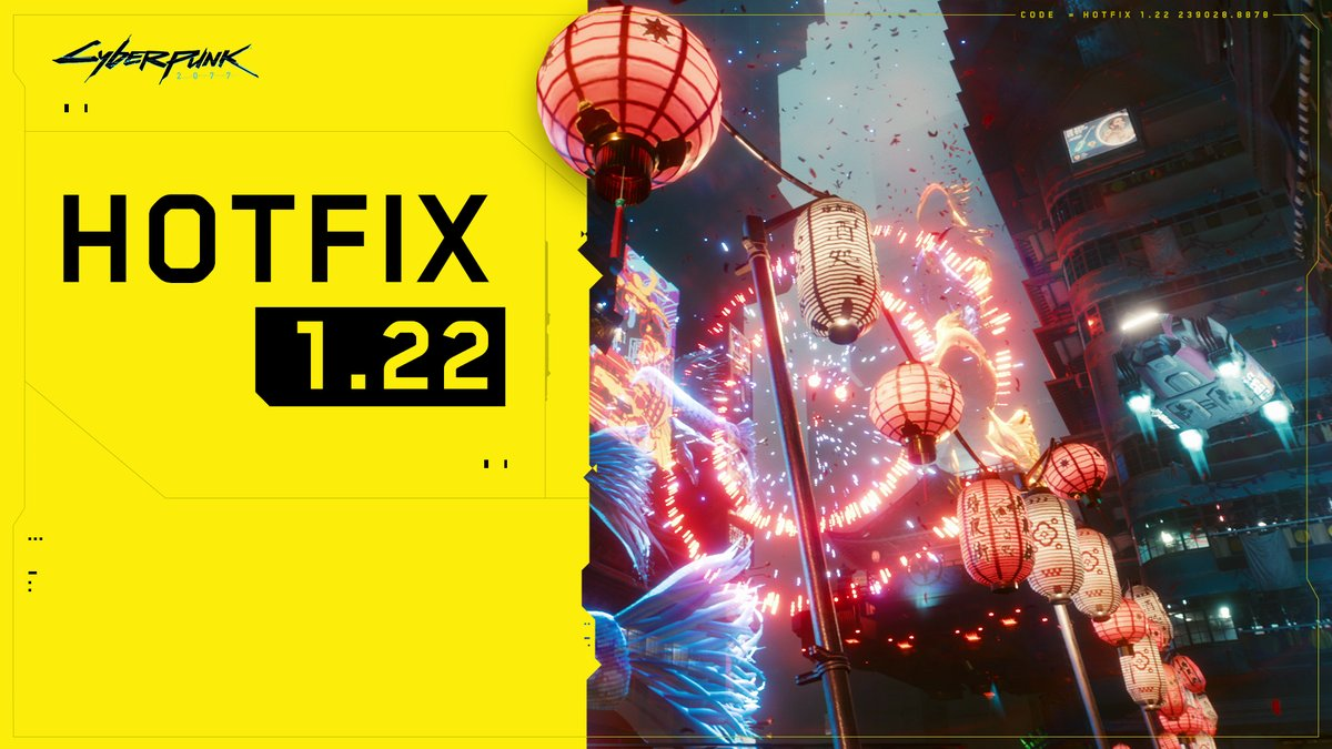 Hotfix 1.22 for #Cyberpunk2077 is live on PC, consoles and Stadia. This update addresses the most frequently reported issues since the last patch and introduces further improvements to stability and performance of the game. Here's the list of changes: https://t.co/HUdKlCoQoE https://t.co/NiqNwVR29b