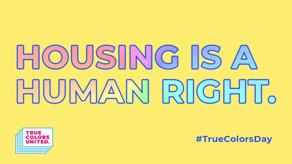 Today is #TrueColorsDay! I believe that housing is a human right. No exceptions. Join me and @TrueColorsUnite today (and every day) in calling for an end to homelessness among #LGBTQ youth. Everyone deserves a safe place to call home!   Get involved at https://t.co/8sC2lZ5Xfr https://t.co/QwkXoAIBPZ