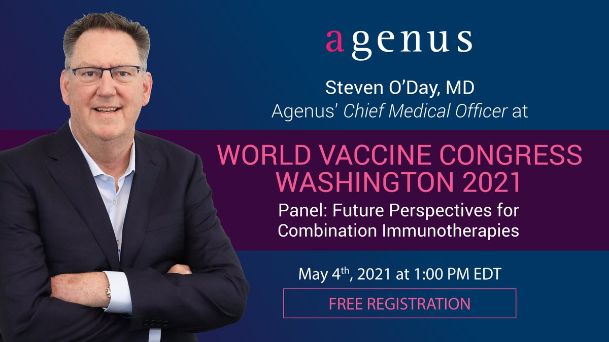 test Twitter Media - Agenus' CMO Dr. Steven O'Day will be at the World Vaccine Congress Washington 2021! Mark your calendars for the panel on Future Perspectives for Combination Immunotherapies on May 4. Click for more information & to register: https://t.co/K1kNKy1dlu @ODayMD @vaccinenation #WVCUSA https://t.co/l9Lu69NvR5