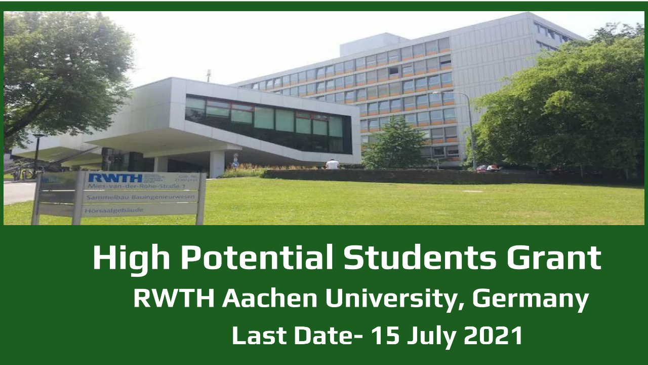 High Potential Students Grant by RWTH Aachen University, Germany
