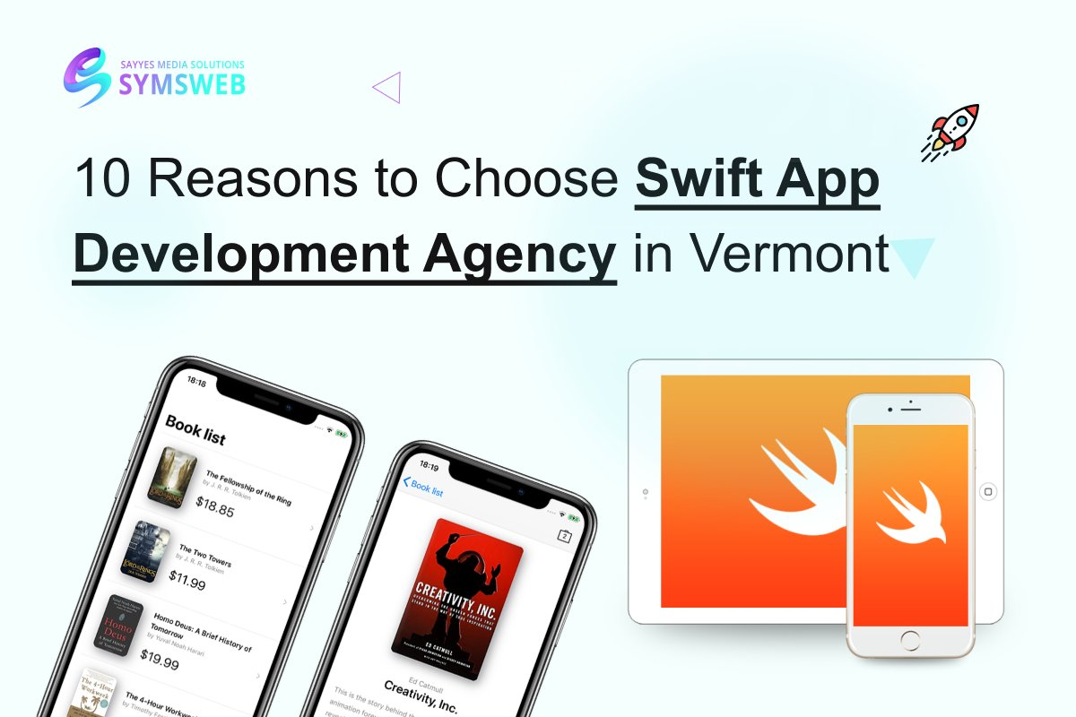 Experience the greater impact by choosing #Swift over other mobile app development platforms. Check out our latest #blog on #swiftapp development in #Vermont #SYMSWEB #mobileapp #iOS #Android