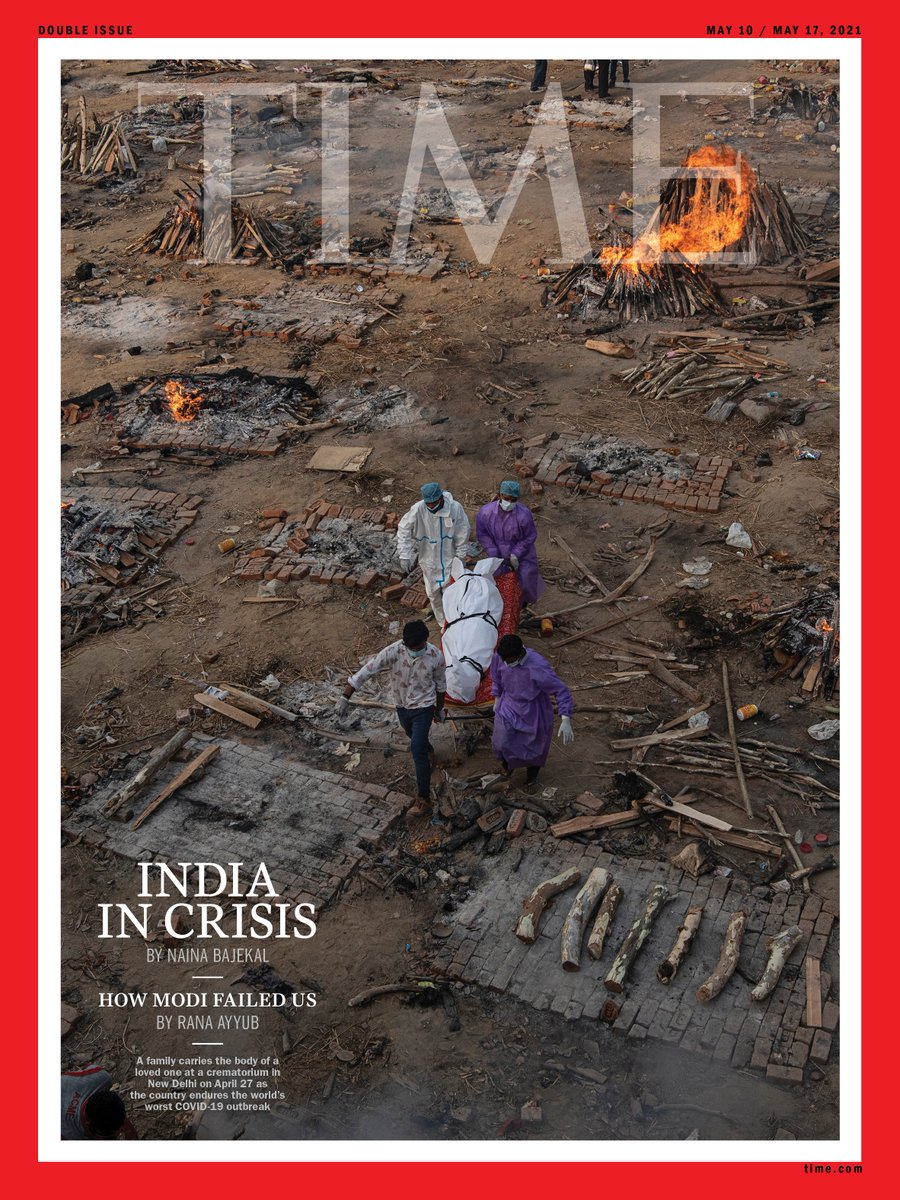 TIME's International cover this week: India's COVID-19 crisis is spiraling out of control. It didn't have to be this way by @naina_bajekal Powerful photograph by Saumya Khandelwal for @TIME. Read the cover story at https://t.co/Dt0QTvS5pi https://t.co/ohsBSPN1i4