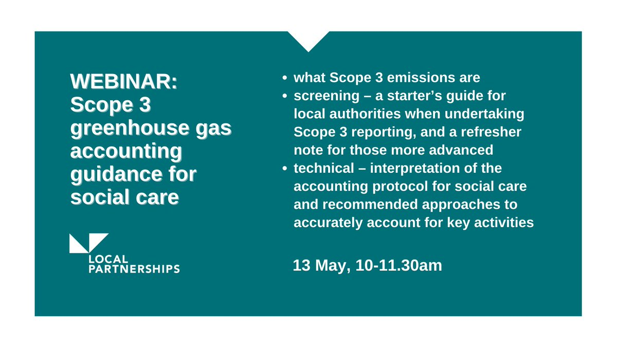 "#WEBINAR: ""Scope 3 greenhouse gas accounting guidance for social care""   We're working with @LGAcomms to produce guidance for local authorities on measuring and managing Scope 3 greenhouse gas (GHG) emissions.  Register: https://t.co/xOnC0emjGK"