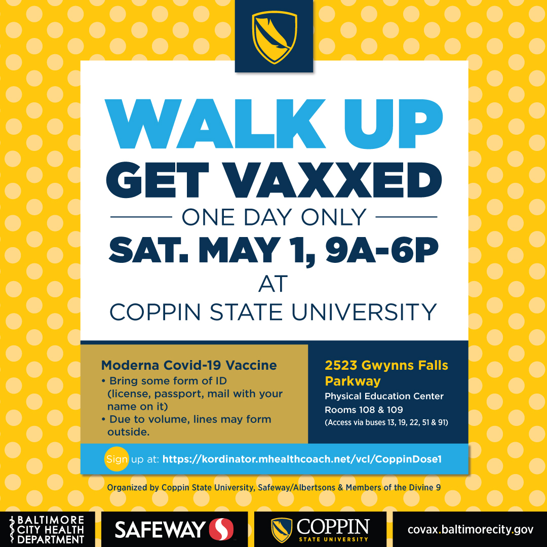 🚨🚨Coppin State University will host vaccinations Saturday! Open to community and all ages!🚨🚨🚨