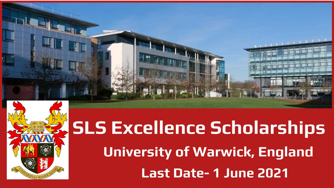SLS Excellence Scholarships by University of Warwick, England