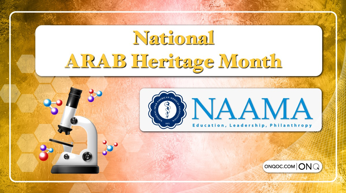 As we end off April we recognize #arabamericanheritagemonth , we are please to highlight #NAAMA - National Arab American Medical Association who promote #professionaldevelopment  & #cultural identity of #healthcare #professionals. #Arab #ONQ #Medical https://t.co/OctUUkcIUJ https://t.co/Haqnf8HWBy
