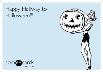 Replying to @SpiritHalloween: 🎃🎃🎃 #HalfwaytoHalloween