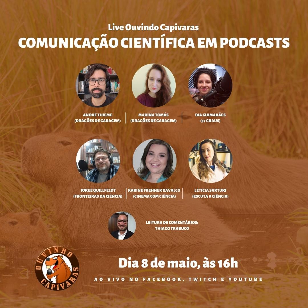Vem aí a segunda live do Ouvindo Capivaras!  A partir das 16h do próximo sábado (08), @andrelt, @sciartmari, Jorge Quillfeldt, @kfkavalco e @LeSarturiP vão debater a comunicação científica em podcasts!  Para saber mais sobre a live, leia em https://t.co/WkC7JZ7hAZ  (+) https://t.co/62qnfcnmRh