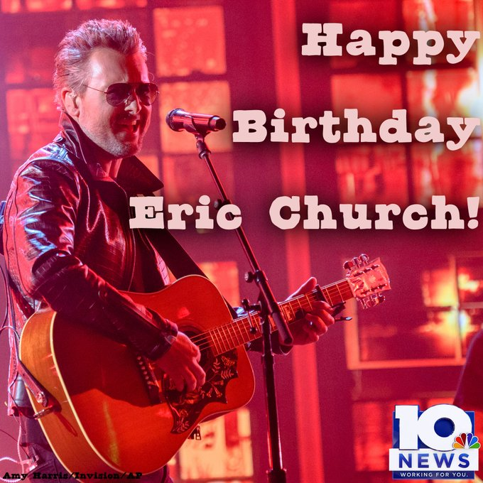 Happy 44th Birthday to The Chief, Eric Church!