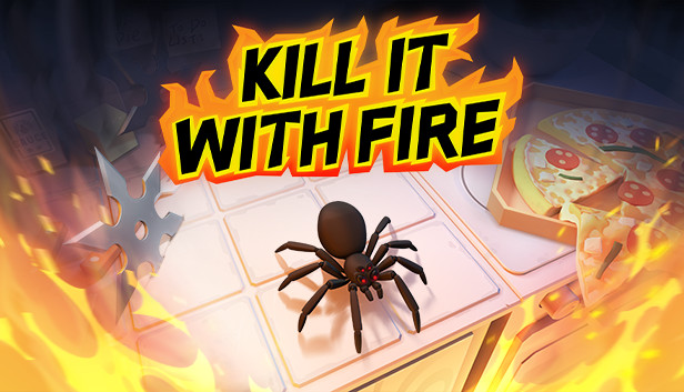 Kill It With Fire is $8.74 on Steam