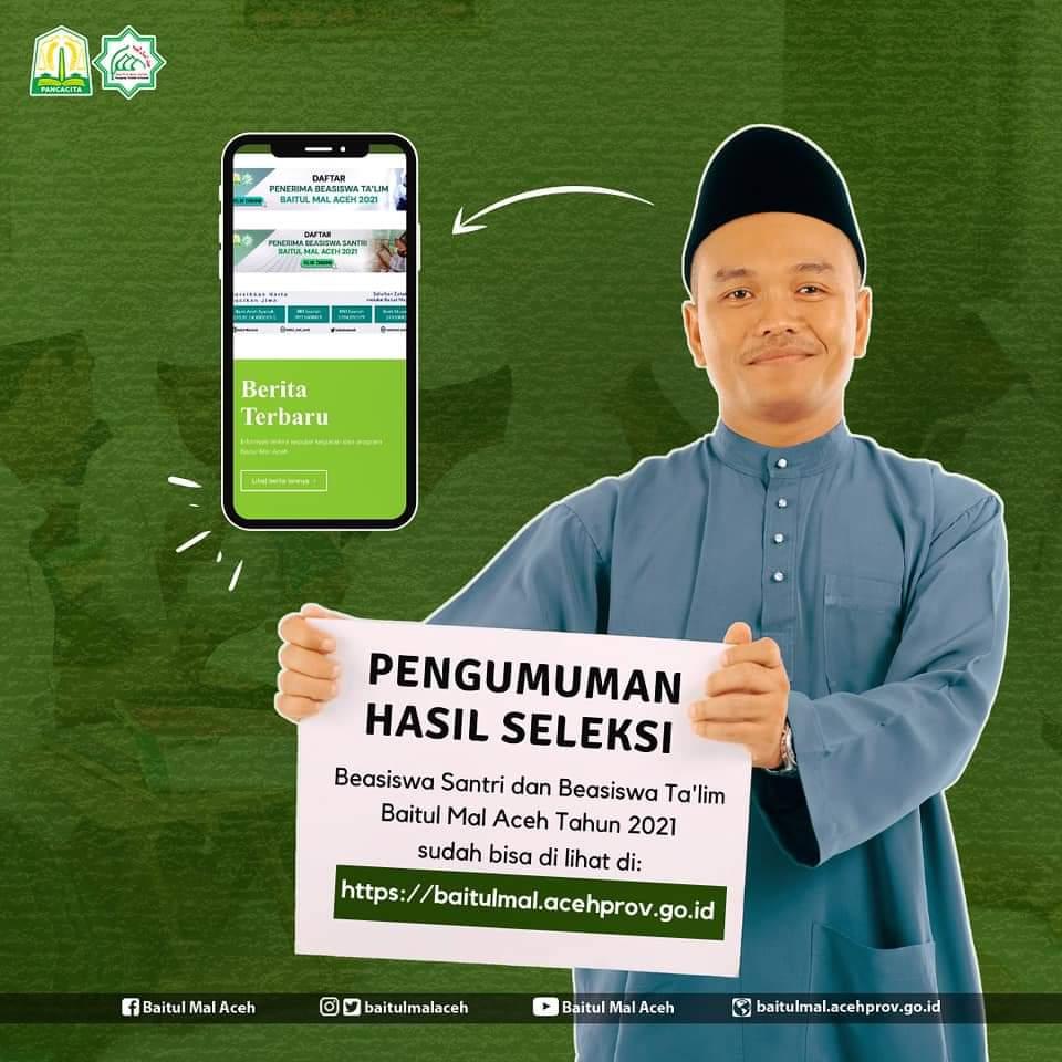 Pengumuman hasil seleksi Beasiswa Santri dan Beasiswa Baitul Mal Aceh Tahun 2021